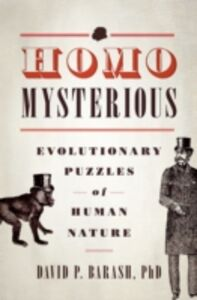 Ebook in inglese Homo Mysterious: Evolutionary Puzzles of Human Nature Barash, David P.
