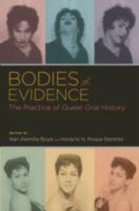 Foto Cover di Bodies of Evidence: The Practice of Queer Oral History, Ebook inglese di  edito da Oxford University Press