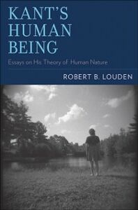 Foto Cover di Kant's Human Being: Essays on His Theory of Human Nature, Ebook inglese di Robert B. Louden, edito da Oxford University Press