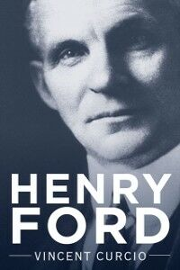 Ebook in inglese Henry Ford Curcio, Vincent