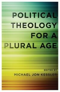 Ebook in inglese Political Theology for a Plural Age -, -