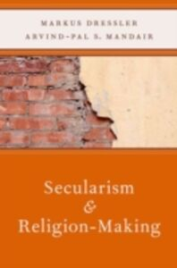 Ebook in inglese Secularism and Religion-Making Dressler, Markus , Mandair, Arvind