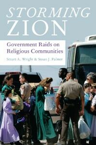 Ebook in inglese Storming Zion: Government Raids on Religious Communities Palmer, Susan J. , Wright, Stuart A.