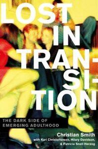 Ebook in inglese Lost in Transition: The Dark Side of Emerging Adulthood Christoffersen, Kari , Davidson, Hilary , Smith, Christian