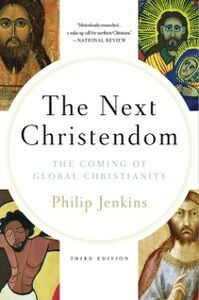 Ebook in inglese Next Christendom: The Coming of Global Christianity Jenkins, Philip