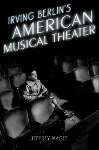 Ebook in inglese Irving Berlin's American Musical Theater Magee, Jeffrey