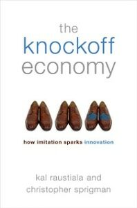 Ebook in inglese Knockoff Economy: How Imitation Sparks Innovation Raustiala, Kal , Sprigman, Christopher