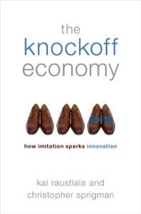 Ebook in inglese Knockoff Economy: How Imitation Sparks Innovation Raustiala, Kal , Sprigman, Christopher
