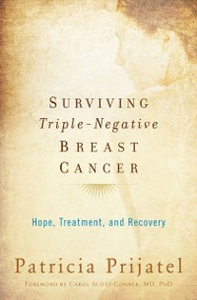 Ebook in inglese Surviving Triple-Negative Breast Cancer: Hope, Treatment, and Recovery Prijatel, Patricia