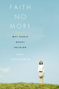 Ebook in inglese Faith No More: Why People Reject Religion Zuckerman, Phil