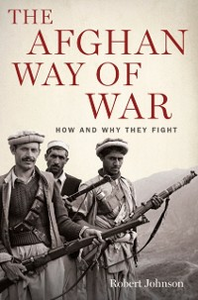 Ebook in inglese Afghan Way of War: How and Why They Fight Johnson, Robert