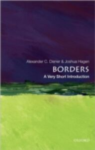 Ebook in inglese Borders: A Very Short Introduction Diener, Alexander C. , Hagen, Joshua
