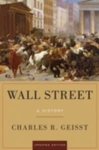 Ebook in inglese Wall Street: A History, Updated Edition Geisst, Charles R.