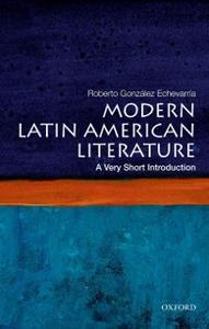 Ebook in inglese Modern Latin American Literature: A Very Short Introduction Gonzalez Echevarria, Roberto