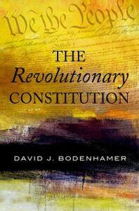 Ebook in inglese Revolutionary Constitution Bodenhamer, David J.