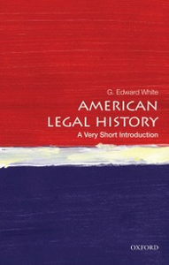 Ebook in inglese American Legal History: A Very Short Introduction White, G. Edward