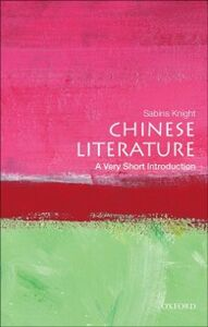 Ebook in inglese Chinese Literature: A Very Short Introduction Knight, Sabina