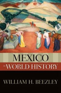 Ebook in inglese Mexico in World History Beezley, William H.