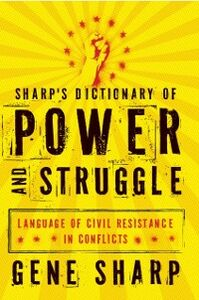 Ebook in inglese Sharp's Dictionary of Power and Struggle: Language of Civil Resistance in Conflicts Sharp, Gene