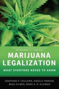 Ebook in inglese Marijuana Legalization: What Everyone Needs to KnowRG Caulkins, Jonathan P. , Hawken, Angela , Kilmer, Beau , Kleiman, Mark