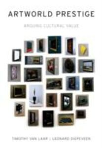 Foto Cover di Artworld Prestige: Arguing Cultural Value, Ebook inglese di Leonard Diepeveen,Timothy Van Laar, edito da Oxford University Press