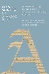 Foto Cover di Piano Sonata in A Major, Op. 101: Beethovens Last Piano Sonatas, An Edition with Elucidation, Volume 4, Ebook inglese di Heinrich Schenker, edito da Oxford University Press