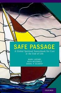 Safe Passage: A Global Spiritual Sourcebook for Care at the End of Life - cover