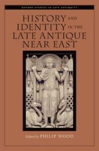 Ebook in inglese History and Identity in the Late Antique Near East