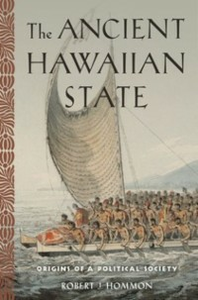 Ebook in inglese Ancient Hawaiian State: Origins of a Political Society Hommon, Robert J.