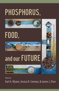 Phosphorus, Food, and Our Future - cover