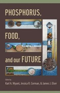 Ebook in inglese Phosphorus, Food, and Our Future -, -