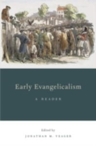 Ebook in inglese Early Evangelicalism: A Reader -, -