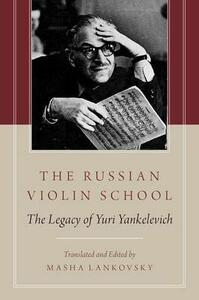 The Russian Violin School: The Legacy of Yuri Yankelevich - cover