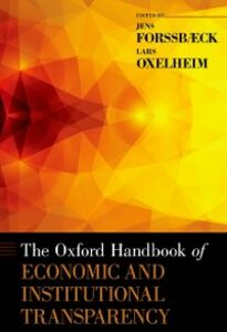 Ebook in inglese Oxford Handbook of Economic and Institutional Transparency Forssbaeck, Jens , Oxelheim, Lars