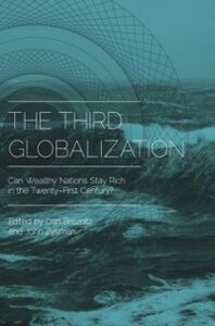 Foto Cover di Third Globalization: Can Wealthy Nations Stay Rich in the Twenty-First Century?, Ebook inglese di  edito da Oxford University Press