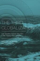 Third Globalization: Can Wealthy Nations Stay Rich in the Twenty-First Century?