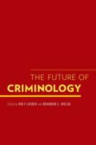 Ebook in inglese Future of Criminology -, -