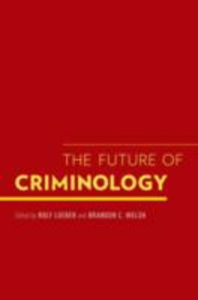 Ebook in inglese Future of Criminology -, -