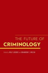 The Future of Criminology - cover