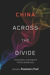 Ebook in inglese China Across the Divide: The Domestic and Global in Politics and Society -, -