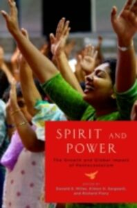 Foto Cover di Spirit and Power: The Growth and Global Impact of Pentecostalism, Ebook inglese di  edito da Oxford University Press