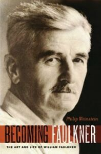 Ebook in inglese Becoming Faulkner: The Art and Life of William Faulkner Weinstein, Philip