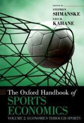 Oxford Handbook of Sports Economics: Volume 2: Economics Through Sports