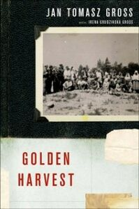 Foto Cover di Golden Harvest: Events at the Periphery of the Holocaust, Ebook inglese di Jan Tomasz Gross, edito da Oxford University Press