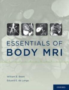 Foto Cover di Essentials of Body MRI, Ebook inglese di  edito da Oxford University Press