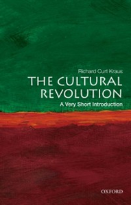 Ebook in inglese Cultural Revolution: A Very Short Introduction Kraus, Richard Curt