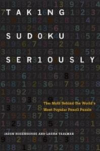 Ebook in inglese Taking Sudoku Seriously: The Math Behind the World's Most Popular Pencil Puzzle Rosenhouse, Jason , Taalman, Laura