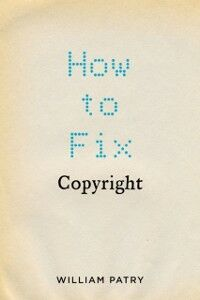 Foto Cover di How to Fix Copyright, Ebook inglese di William Patry, edito da Oxford University Press