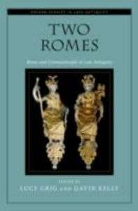 Ebook in inglese Two Romes: Rome and Constantinople in Late Antiquity