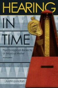 Foto Cover di Hearing in Time: Psychological Aspects of Musical Meter, Ebook inglese di Justin London, edito da Oxford University Press